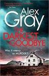 The Darkest Goodbye (Lorimer #13)