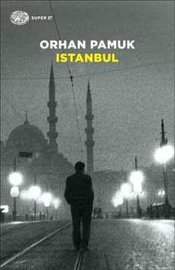 Istanbul: I ricordi e la città
