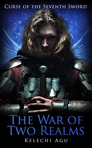 the-war-of-two-realms-curse-of-the-seventh-sword-book-2