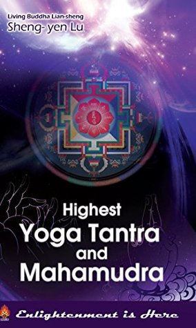 Highest Yoga Tantra and Mahamudra