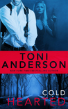 Cold Hearted (Cold Justice, #6) by Toni Anderson