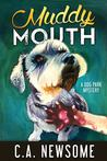 Muddy Mouth (Lia Anderson Dog Park Mysteries #5)