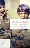A Mother's Reckoning by Sue Klebold
