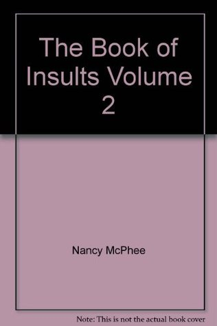 The Book of Insults Volume 2