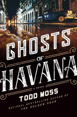 Ghosts of Havana (Judd Ryker, #3)