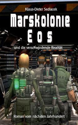 Marskolonie Eos by Klaus-Dieter Sedlacek
