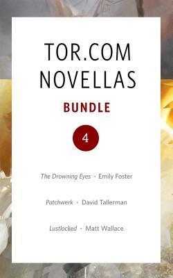 Tor.com Bundle 4 - January 2016: The Drowning Eyes...