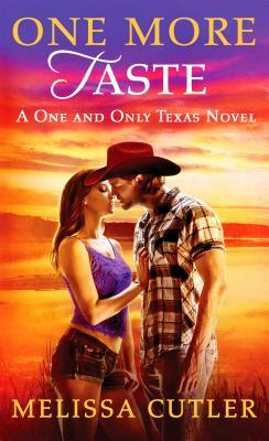 One More Taste (One and Only Texas, #2)