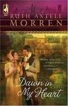 Dawn in My Heart (Regency #1)