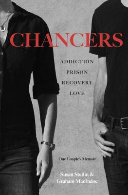chancers-addiction-prison-recovery-love-one-couple-s-memoir