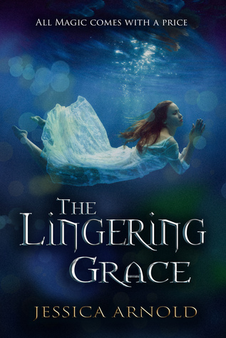 The Lingering Grace (The Looking Glass, #2)