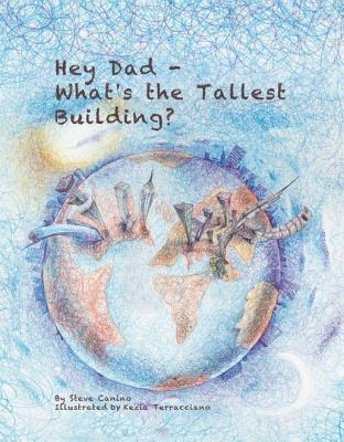 Hey Dad-What's the Tallest Building?