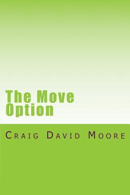 The Move Option