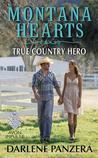 True Country Hero by Darlene Panzera