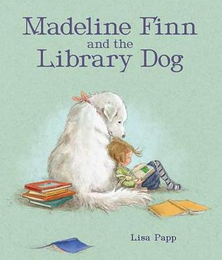 Madeline Finn and the Library Dog