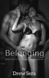 Belonging (The Everett Gaming Series, #2)