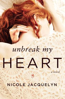 Image result for unbreak my heart Nicole Jacquelyn
