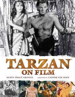 Tarzan on Film por Scott Tracy Griffin