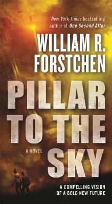 Pillar To The Sky By William R Forstchen