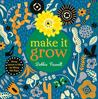 Make It Grow: Bring nature to life by lifting the flaps