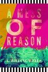 A Mess of Reason