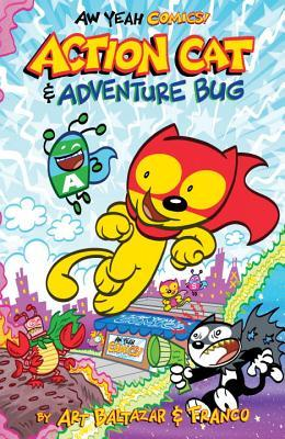 Aw Yeah Comics: Action Cat and Adventure Bug
