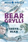 Mise vlka by Bear Grylls
