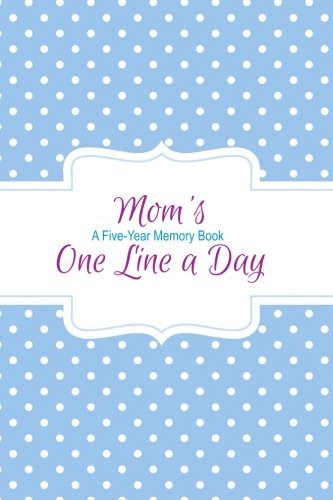 Mom's One Line a Day: A Five-Year Memory Book: