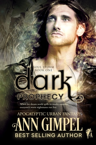 Dark Prophecy (Soul Storm, #1)