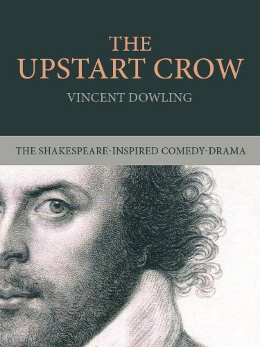The Upstart Crow: A Play for Two Actors
