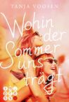 Wohin der Sommer uns trägt