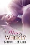 Wine & Whiskey: Everything for You (Surviving Absolution, #2)