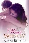 Wine & Whiskey (Surviving Absolution, #1)