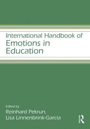 International Handbook of Emotions in Education (Educational Psychology Handbook)
