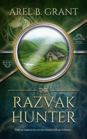The Razvak Hunter (Razvak Series #1)