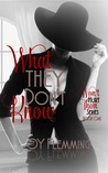 What They Don't Know (Won't Hurt Them #1)
