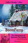 BoomFuzzy: A Bizarre Yaoi Fantasy (Quaraun the Insane:The Adventures of a Pink Necromancer Book 1)