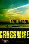 Crosswise (A Tommy and Shayna Crime Caper Book 1)