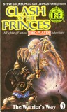 The Warrior's Way (Fighting Fantasy: Clash of the Princes)