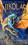Nikolas and Company Book 4: Fire of the Lionsbran (Nikolas and Company Episode)