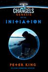 Initiation (Changels, #1 - Part One of Changels Genesis)
