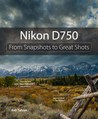 Nikon D750: From ...