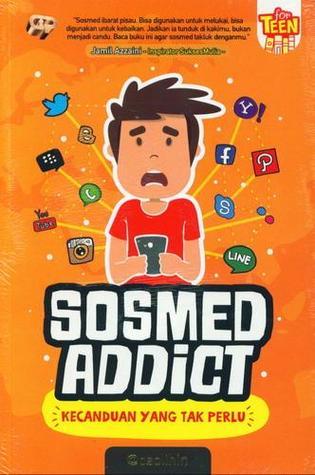 Sosmed Addict, Kecanduan yang Tak perlu by O. Solihin