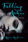 Falling Ashes by Annie Anderson