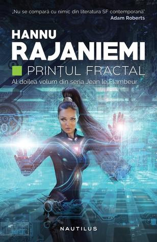 Prințul Fractal by Hannu Rajaniemi
