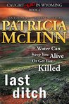 Last Ditch (Caught Dead in Wyoming #4)
