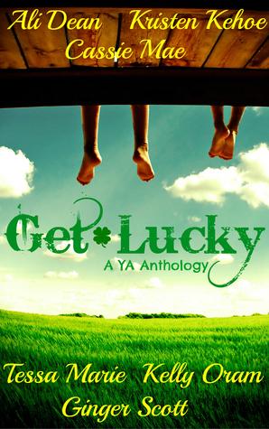 Get Lucky: A YA Anthology