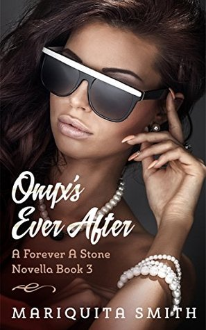 Onyx's Ever After: A Forever A Stone Novella Book 3