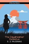 The Daydreamer Detective by S.J. Pajonas