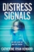 Distress Signals by Catherine Ryan Howard